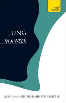 Jung in a Week: Teach Yourself av Ruth Snowden (Heftet)