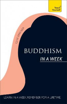 Buddhism in a Week: Teach Yourself av Clive Erricker (Heftet)