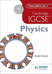 Cambridge IGCSE Physics Teacher's CD av Tom Duncan og Heather Kennett (Annet digitalt format)