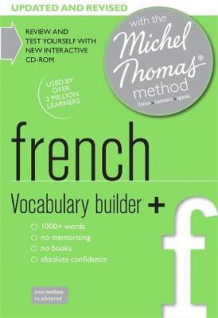 French Vocabulary Builder+ (Learn French with the Michel Thomas Method) av Helene Bird (Lydbok-CD)