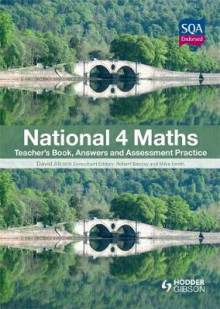 National 4 Maths Teacher's Book, Answers and Assessment av David Alcorn (Heftet)