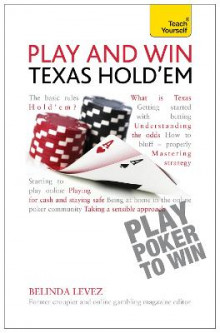 Play and Win Texas Hold 'Em: Teach Yourself av Belinda Levez (Heftet)