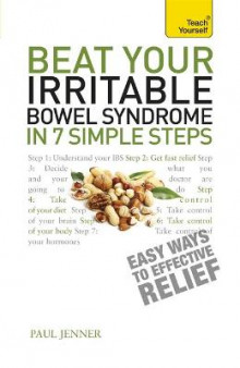 Beat Your Irritable Bowel Syndrome in 7 Simple Steps: Teach Yourself av Paul Jenner (Heftet)