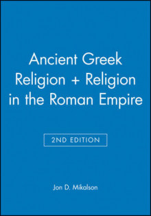 Ancient Greek Religion: AND Religion in the Roman Empire av Jon D. Mikalson (Heftet)