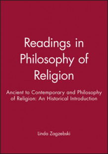 Ancient to Contemporary and Philosophy of Religion av Linda T. Zagzebski (Heftet)