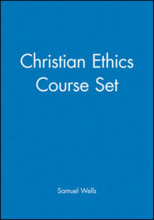Christian Ethics Course Set av Samuel Wells (Heftet)