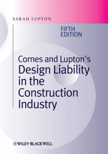 Cornes and Lupton's Design Liability in the Construction Industry av Sarah Lupton og David L. Cornes (Innbundet)