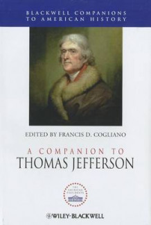 A Companion to Thomas Jefferson (Innbundet)