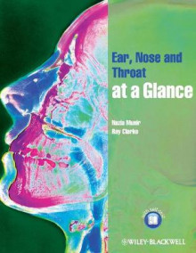 Ear, Nose and Throat at a Glance av Nazia Munir og Ray Clarke (Heftet)