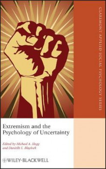 Extremism and the Psychology of Uncertainty (Innbundet)