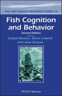 Fish Cognition and Behavior av Culum Brown, Kevin Laland og Jens Krause (Innbundet)