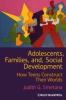 Adolescents, Families, and Social Development av Judith G. Smetana (Innbundet)
