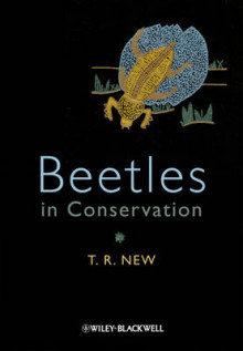 Beetles in Conservation av Tim R. New (Innbundet)