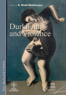 Durkheim and Violence (Heftet)