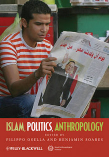 Islam, Politics, Anthropology (Heftet)