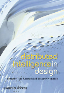 Distributed Intelligence In Design (Innbundet)