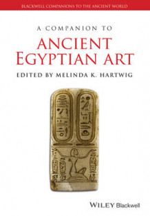 A Companion to Ancient Egyptian Art (Innbundet)