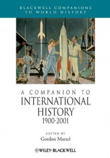 A Companion to International History 1900-2001 (Heftet)