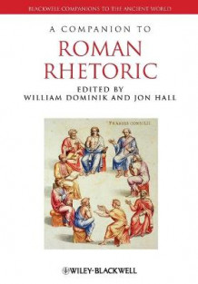 A Companion to Roman Rhetoric (Heftet)
