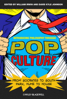 Introducing Philosophy Through Pop Culture (Heftet)