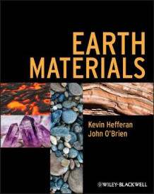 Earth Materials av Kevin Hefferan og John O'Brien (Heftet)