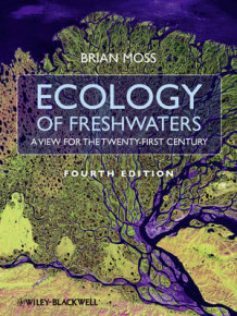 Ecology of Fresh Waters av Brian R. Moss (Innbundet)
