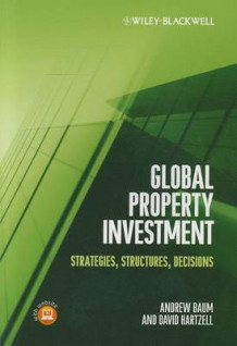 Global Property Investment av Andrew E. Baum og David Hartzell (Heftet)
