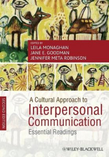 A Cultural Approach to Interpersonal Communication (Heftet)