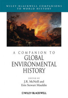 A Companion to Global Environmental History (Innbundet)