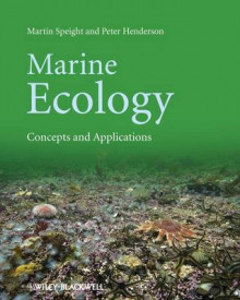 Marine Ecology - Concepts and Applications av Martin R. Speight og Peter A. Henderson (Heftet)