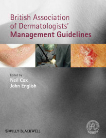 British Association of Dermatologists Management Guidelines (Innbundet)