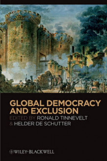 Global Democracy and Exclusion (Heftet)