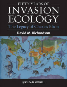 Fifty Years of Invasion Ecology (Heftet)