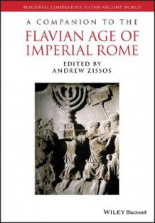 A Companion to the Flavian Age of Imperial Rome (Innbundet)