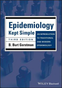 Epidemiology Kept Simple av B. Burt Gerstman (Heftet)