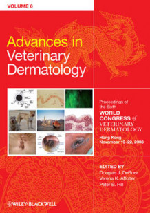Advances in Veterinary Dermatology: v. 6 (Innbundet)