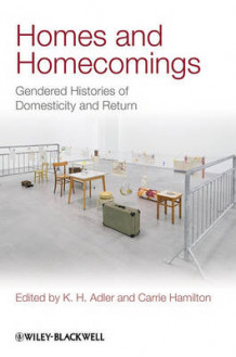 Homes and Homecomings (Heftet)