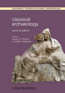 Classical Archaeology (Heftet)