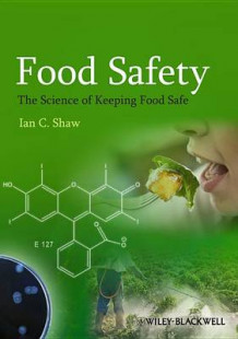 Food Safety av Ian C. Shaw (Heftet)