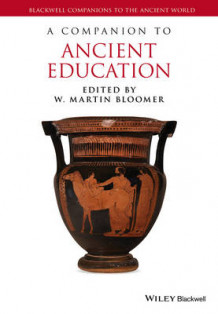 A Companion to Ancient Education (Innbundet)