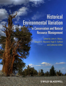 Historical Environmental Variation in Conservation and Natural Resource Management av John A. Wiens, Gregory D. Hayward, Hugh D. Safford og Catherine Giffen (Innbundet)
