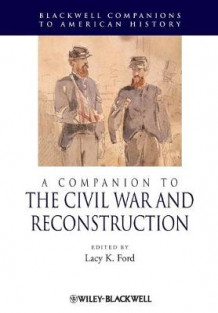 A Companion to the Civil War and Reconstruction (Heftet)