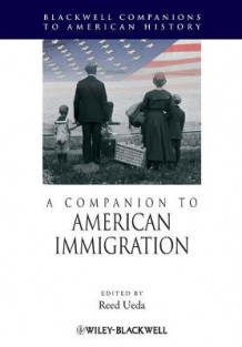 A Companion to American Immigration (Heftet)