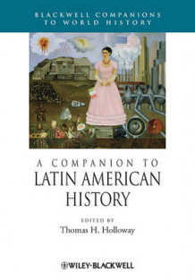 A Companion to Latin American History (Heftet)