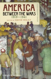 America Between the Wars, 1919-1941 (Heftet)