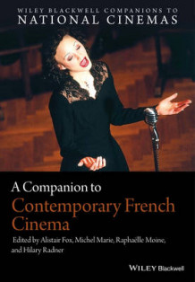 A Companion to Contemporary French Cinema (Innbundet)