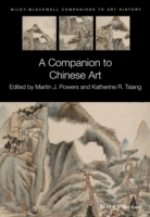 A Companion to Chinese Art (Innbundet)