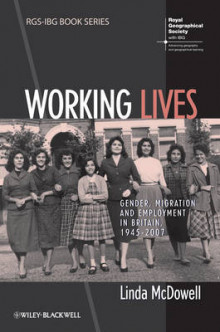 Working Lives av Linda McDowell (Heftet)