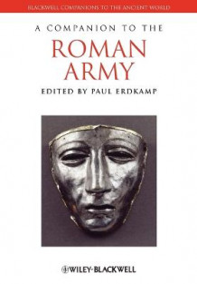 A Companion to the Roman Army (Heftet)