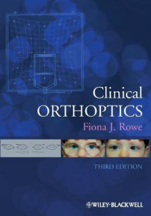 Clinical Orthoptics av Fiona J. Rowe (Heftet)